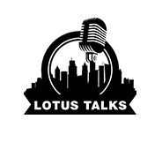 The Lotus Talks